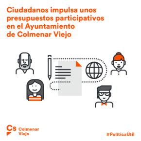Ciudadanos (Cs) Colmenar Viejo muestra su satisfacción por la puesta en marcha de su propuesta de presupuestos participativos